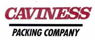 CAVINESS PACKING COMPANY