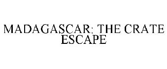 MADAGASCAR: THE CRATE ESCAPE