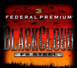 FEDERAL PREMIUM AMMUNITION BLACKCLOUD FS STEEL
