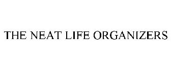 THE NEAT LIFE ORGANIZERS