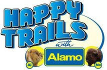 HAPPY TRAILS WITH ALAMO AL MO