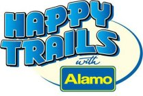 HAPPY TRAILS WITH ALAMO