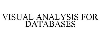 VISUAL ANALYSIS FOR DATABASES