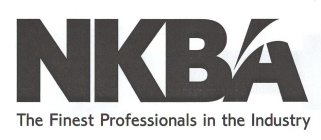 NKBA THE FINEST PROFESSIONALS IN THE INDUSTRY