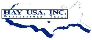 HAY USA, INC. WEATHERFORD TEXAS