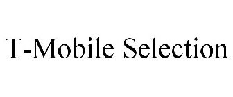 T-MOBILE SELECTION