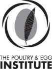 THE POULTRY & EGG INSTITUTE