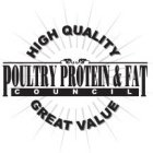 POULTRY PROTEIN & FAT COUNCIL HIGH QUALITY GREAT VALUE