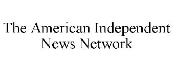 AMERICAN INDEPENDENT NEWS NETWORK