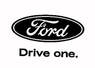 FORD DRIVE ONE.