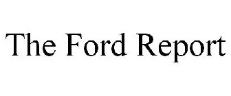 THE FORD REPORT