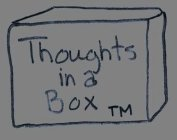 THOUGHTS IN A BOX