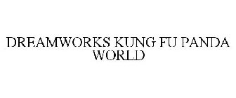 DREAMWORKS KUNG FU PANDA WORLD