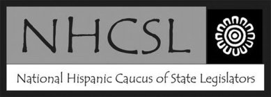 NHCSL NATIONAL HISPANIC CAUCUS OF STATE LEGISLATORS