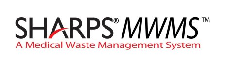 SHARPS MWMS A MEDICAL WASTE MANAGEMENT SYSTEM