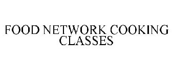 FOOD NETWORK COOKING CLASSES