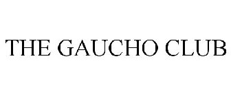 THE GAUCHO CLUB