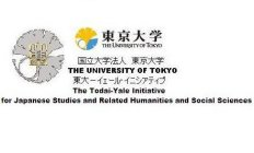 THE UNIVERSITY OF TOKYO THE UNIVERSITY OF TOKYO THE TODAI-YALE INITIATIVE FOR JAPANESE STUDIES AND RELATED HUMANITIES AND SOCIAL SCIENCES