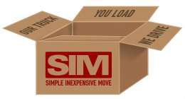 OUR TRUCK YOU LOAD WE DRIVE SIM SIMPLE INEXPENSIVE MOVE
