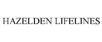 HAZELDEN LIFELINES