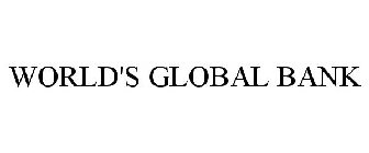 WORLD'S GLOBAL BANK