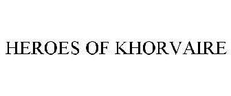 HEROES OF KHORVAIRE