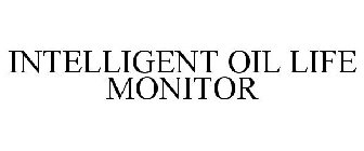 INTELLIGENT OIL LIFE MONITOR