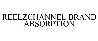 REELZCHANNEL BRAND ABSORPTION