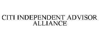 CITI INDEPENDENT ADVISOR ALLIANCE