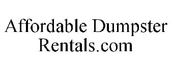 AFFORDABLE DUMPSTER RENTALS.COM