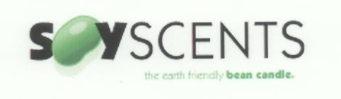 SOYSCENTS; THE EARTH FRIENDLY BEAN CANDLE.