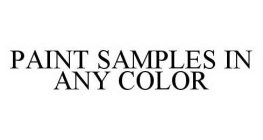 PAINT SAMPLES IN ANY COLOR
