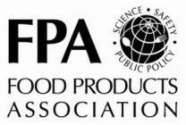 FPA FOOD PRODUCTS ASSOCIATION SCIENCE SAFETY PUBLIC POLICY