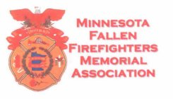 MFFMA REMEMBER THE FALLEN MINNESOTA FALLEN FIREFIGHTERS MEMORIAL ASSOCIATION