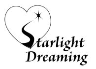 STARLIGHT DREAMING