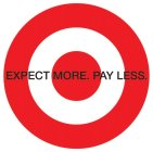 EXPECT MORE. PAY LESS.
