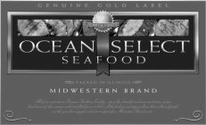 OCEAN SELECT SEAFOOD GENUINE GOLD LABEL COMMITTED TO QUALITY PACKED IN ILLINOIS MIDWESTERN BRAND ALL OF OUR MEAT CUTS ARE PREMIUM STEAKHOUSE QUALITY -- SPECIALLY SELECTED FOR TENDERNESS AND TEXTURE CU