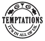 TEMPTATIONS IT'S IN ALL OF US