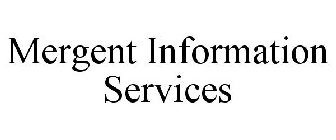 MERGENT INFORMATION SERVICES