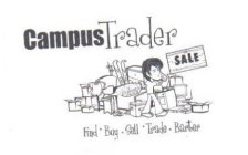 CAMPUS TRADER SALE FIND · BUY · SELL · TRADE · BARTER