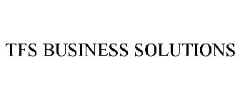 TFS BUSINESS SOLUTIONS