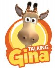 TALKING GINA