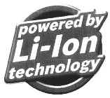 POWERED BY LI-ION TECHNOLOGY