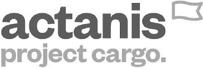 ACTANIS PROJECT CARGO.