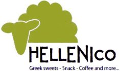 HELLENICO GREEK SWEETS - SNACK - COFFEE AND MORE...