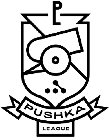 PUSHKA LEAGUE