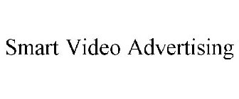 SMART VIDEO ADVERTISING