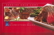 COMMITTED TO QUALITY, GENUINE GOLD LABEL, MIDWESTERN BRAND