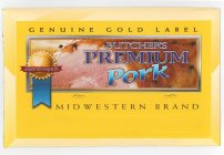 BUTCHER'S PREMIUM PORK GENUINE GOLD LABEL COMMITTED TO QUALITY MIDWESTERN BRAND