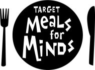 TARGET MEALS FOR MINDS